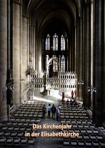Das Kirchenjahr in der Elisabethkirche
